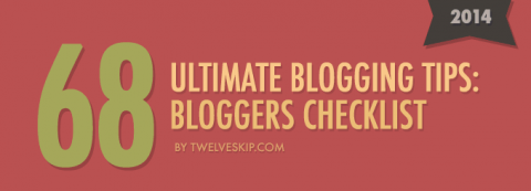 Infographic – Ultimate blogging tips: Bloggers checklist