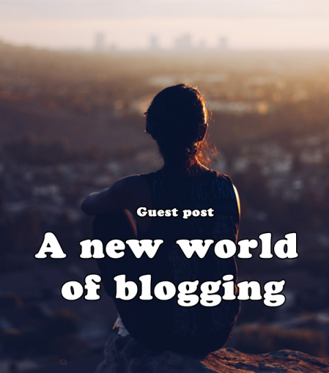 A new world of blogging