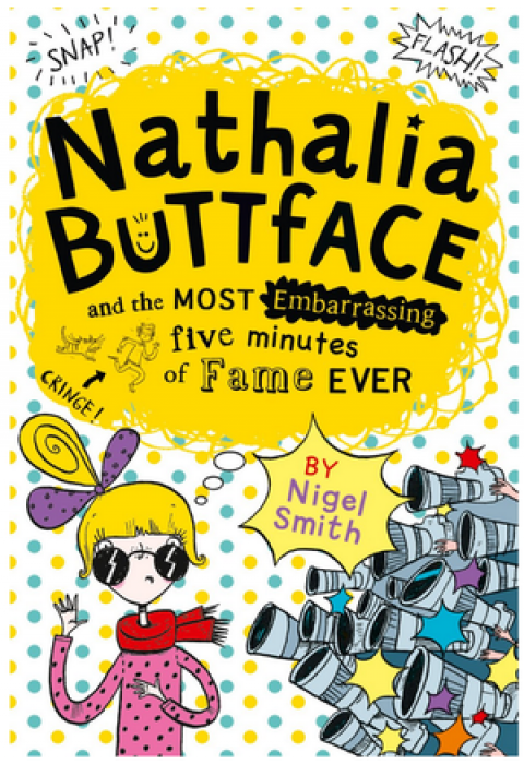 Blogging assignment: Book Review! – Nathalia Buttface & The Most Embarrassing 5 Minutes of Fame Ever (UK bloggers)