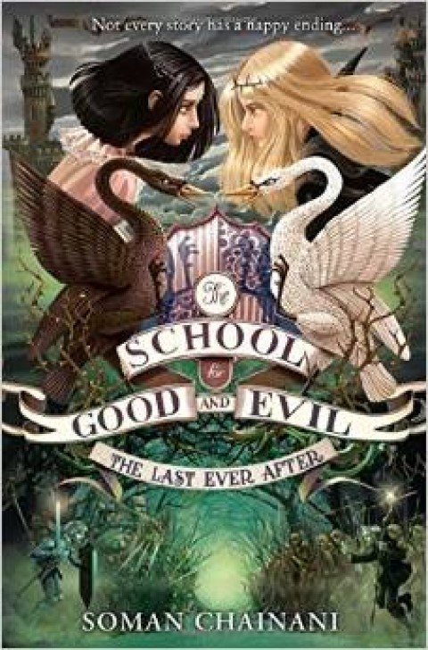 Blogging assignment: Child Fiction Book Review – The School for Good and Evil 3 – The Last Ever After (UK bloggers)
