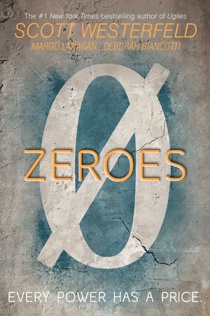 Blogging assignment: YA Book Review - Zeroes (UK bloggers wanted)