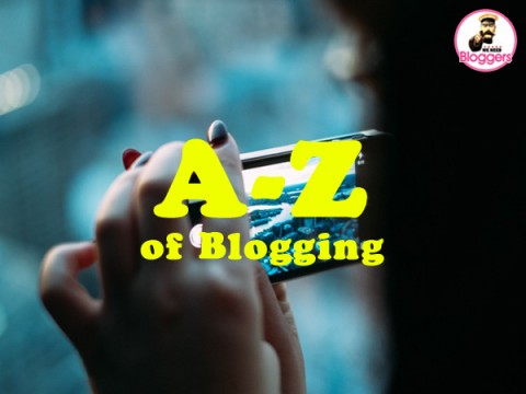A – Z of blogging