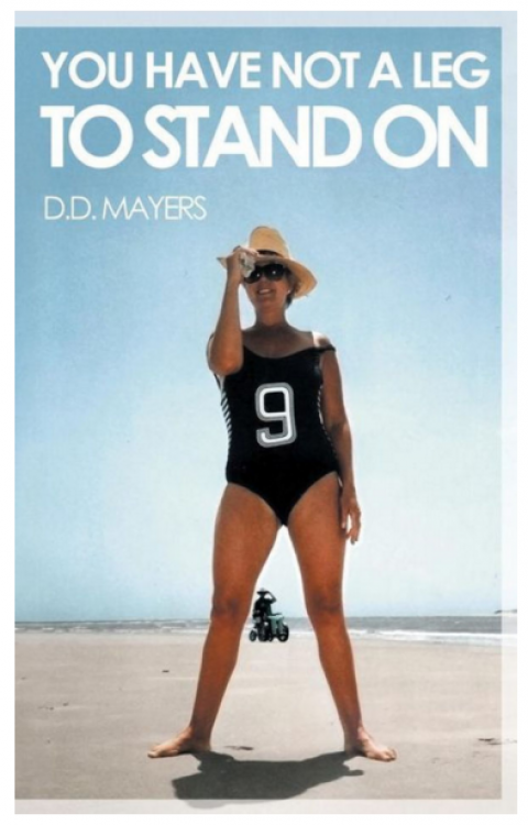 """Blogging assignment: Underwater Channel Swimming, In Search of Miracles with Indian Gurus, Hanging out with James Caan and Tea With The Maasai … """"You Have Not A leg To Stand On"""" a real life book by DD Mayers"""