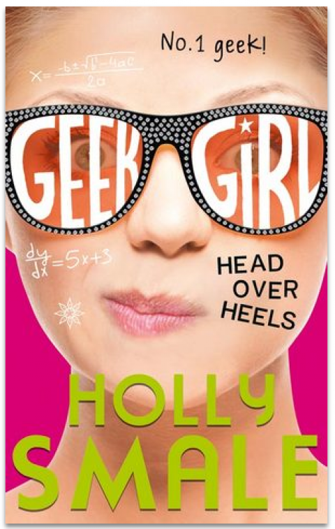 Blogging assignment: Review the new Geek Girl: Head Over Heels by Holly Smale (UK bloggers)