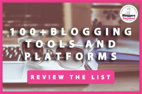 100 blogging tools and platforms
