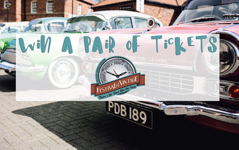 UK Blogger Giveaway: Win a pair of tickets to Festival of Vintage, York – Closes 04/16/2017