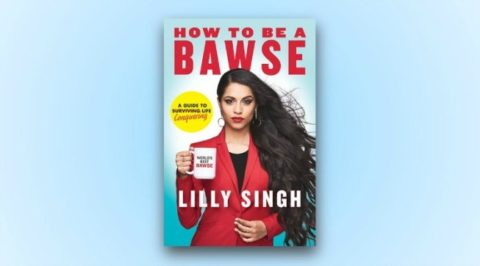 "@unitedbypop UK Blogger Giveaway: Win 1 of 5 signed copies of Lilly Singh's ""How to be a Bawse"" – Closes 04/18/2017"