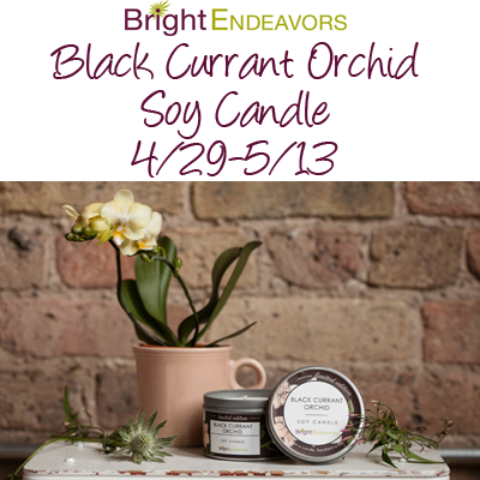 Blogger @easterchic US Giveaway: Bright Endeavors Black Currant Orchid Soy Candle Giveaway – Closes 05/13/2017