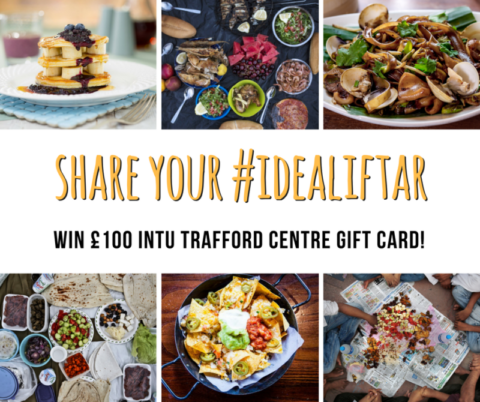 Blogger @jetsetchick United Kingdom Giveaway: Be in with a chance to win £100 intu Trafford Centre gift card by sharing your #idealiftar – Closes 06/22/2017