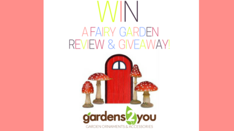 Blogger @southern_mummy UK Giveaway: Win a Fairy Garden Starter Kit – Closes 04/08/2017