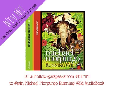 Blogger @etspeaksfrom UK Giveaway: Win Michael Morpurgp Running Wild Audiobook – Closes 01/31/2018