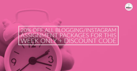 20% off all blogging/Instagram assignment packages for this week only + discount code