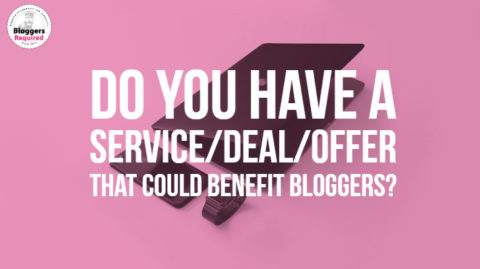 Do you have a service/deal/offer that could benefit bloggers? Add it to our site.