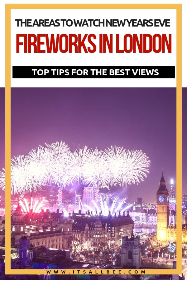 The Best Place To See Fireworks In London On New Year's Eve - best place to see fireworks in london