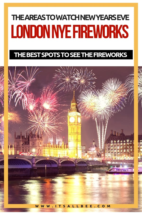 The Best Place To See Fireworks In London On New Year's Eve -best viewing area for london fireworks