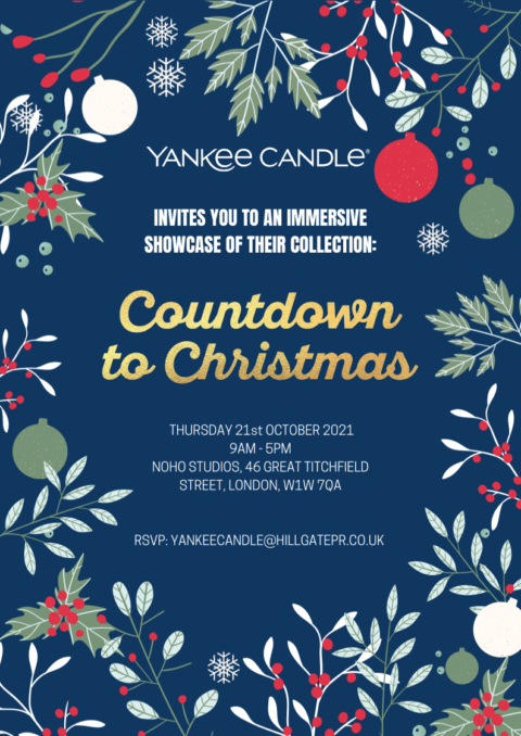 UK Blogging Assignment: Attend Countdown to Christmas Yankee Candle Press Event. Closes 21st October 2021.